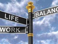 راهکارهایی برای تعادل بین کار و زندگی